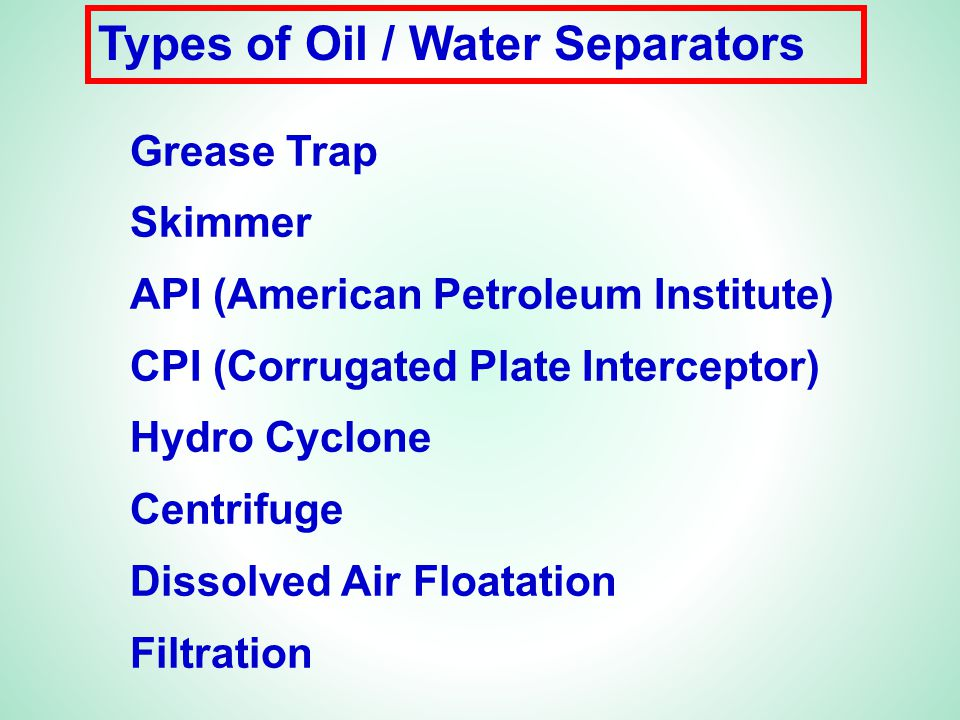 Types of Oil / Water Separators