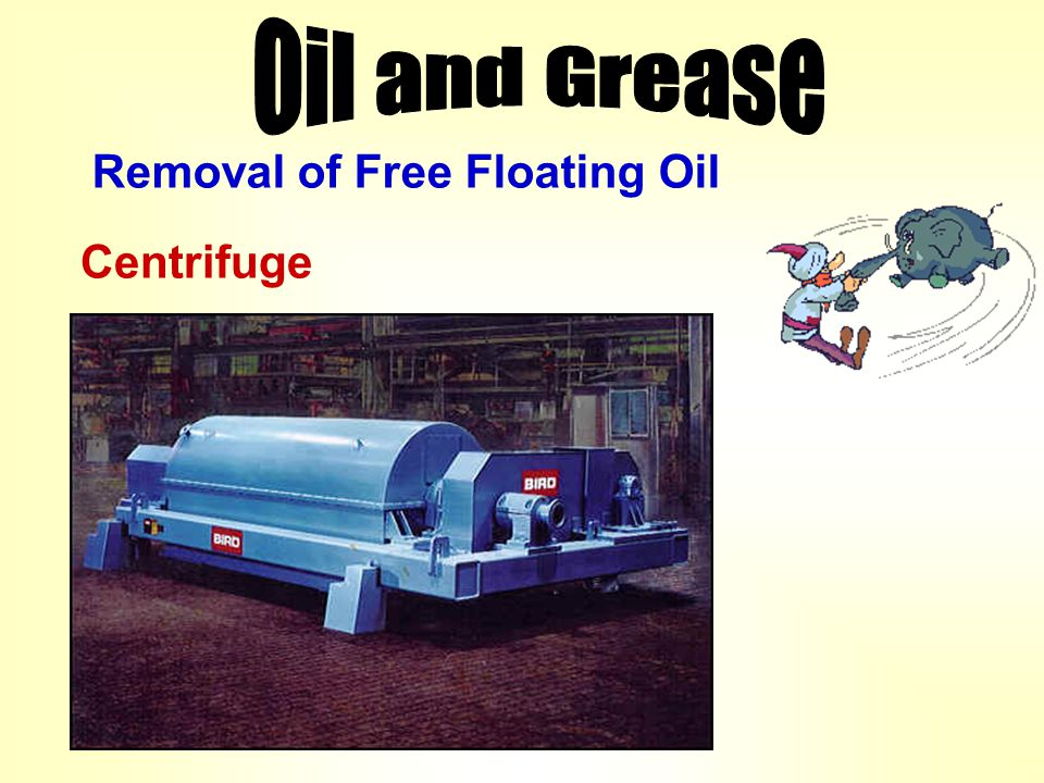 Oil and Grease Removal of Free Floating Oil Centrifuge