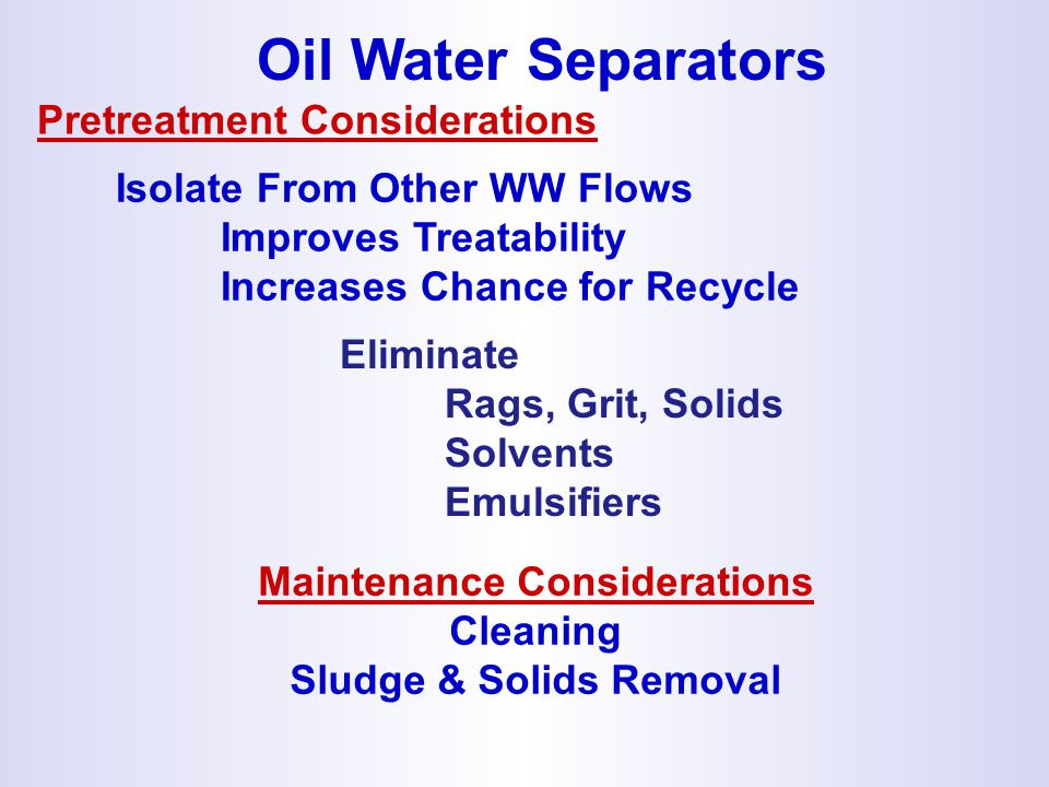 Maintenance Considerations Sludge & Solids Removal