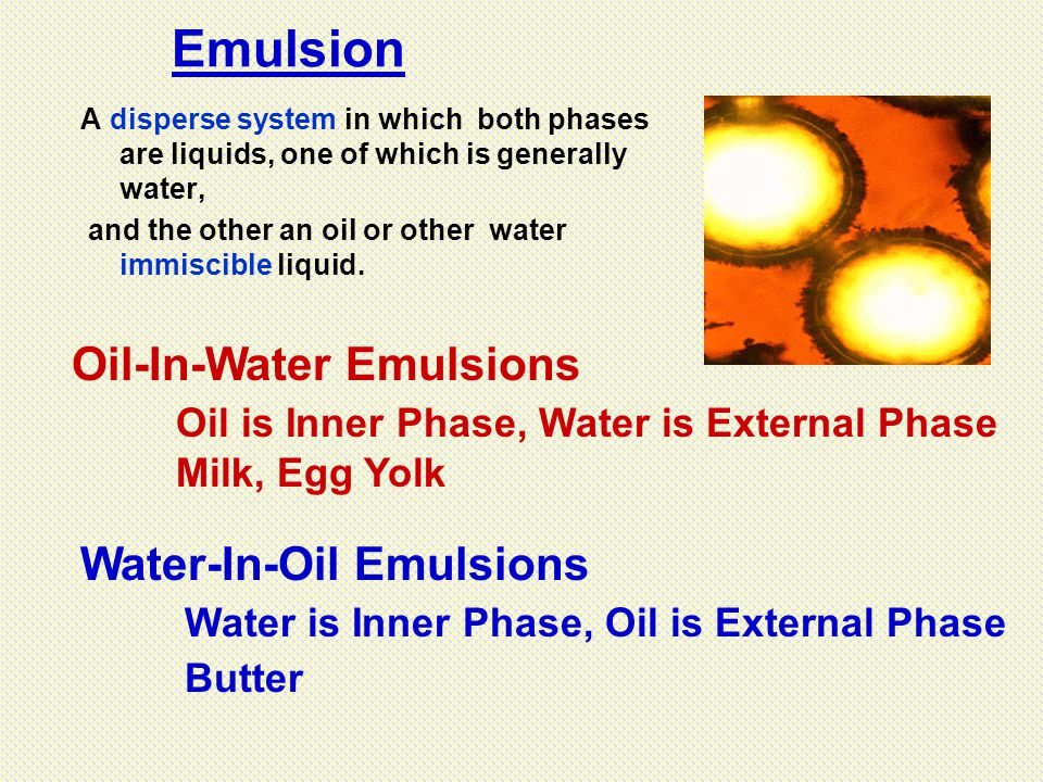 Emulsion Oil-In-Water Emulsions