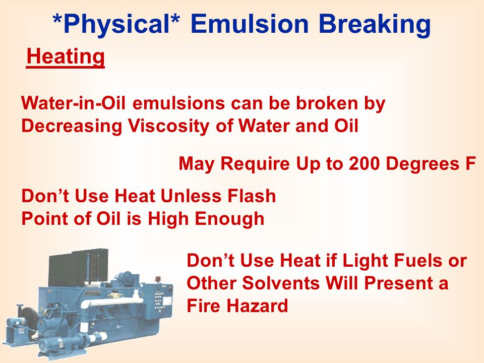 *Physical* Emulsion Breaking