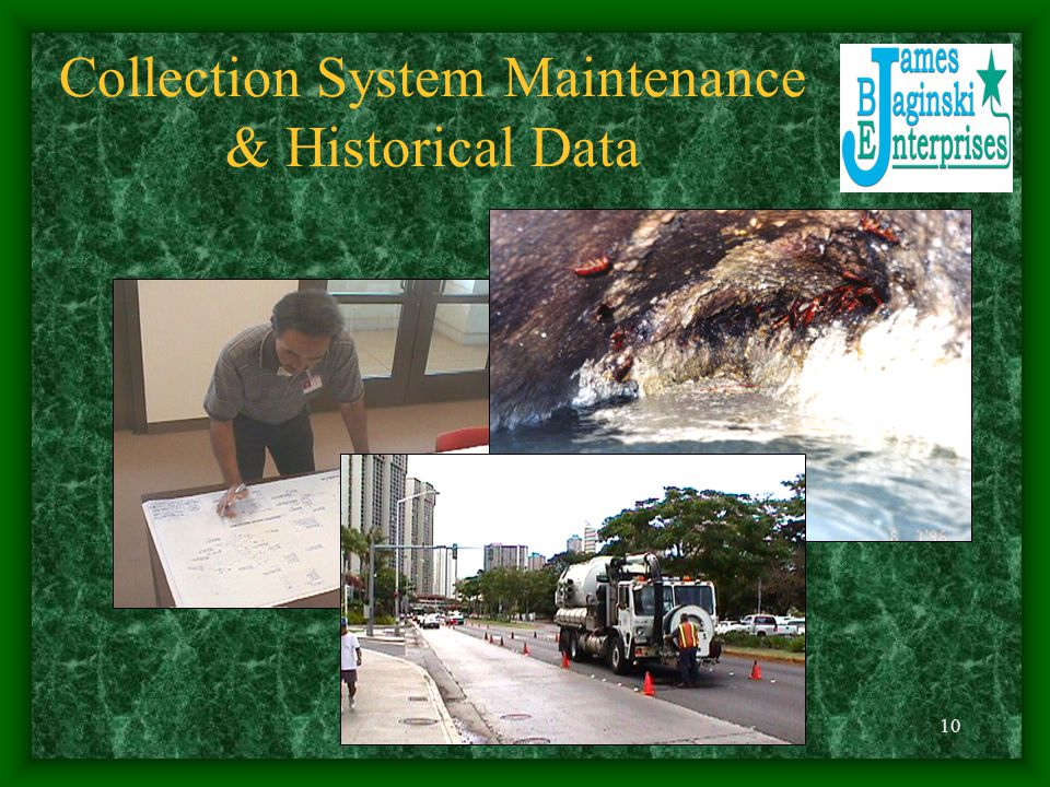 Collection System Maintenance & Historical Data
