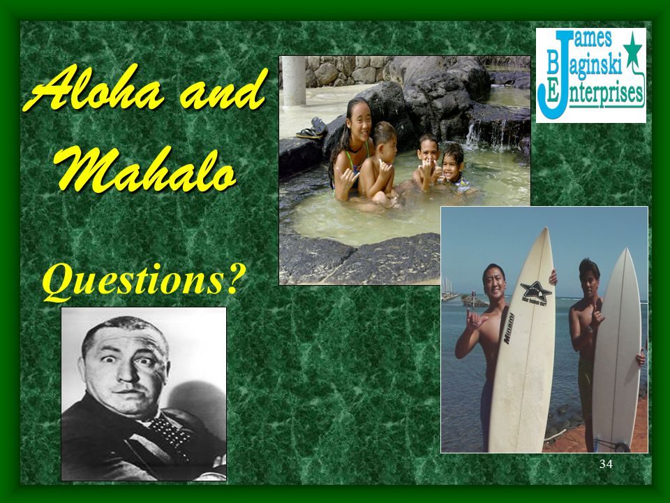 Aloha and Mahalo Questions