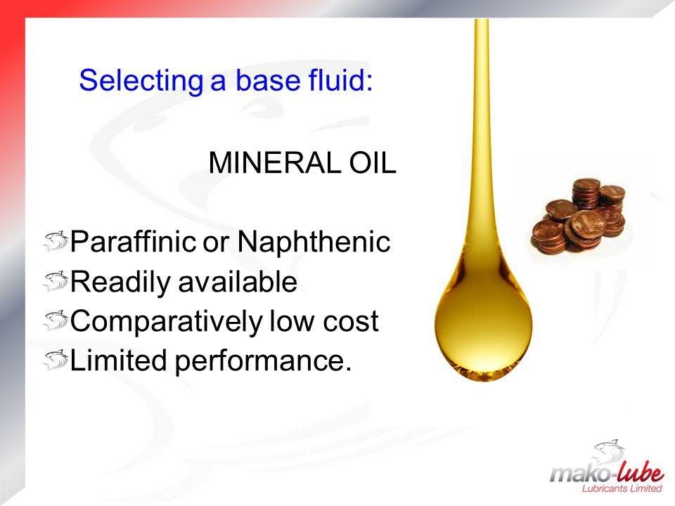 Selecting a base fluid:
