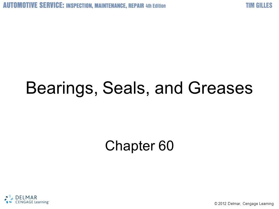 Bearings, Seals, and Greases