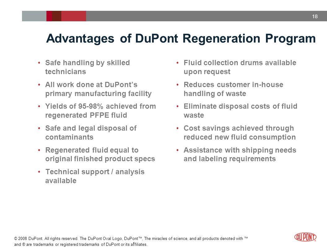 Advantages of DuPont Regeneration Program