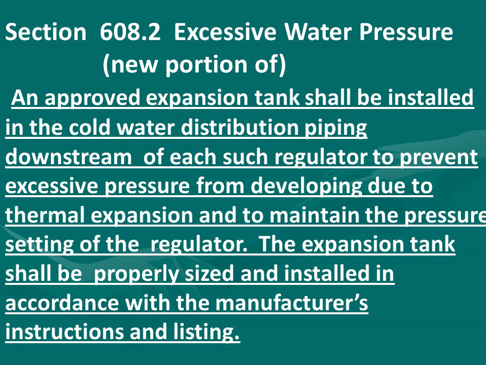 Section 608.2 Excessive Water Pressure (new portion of)