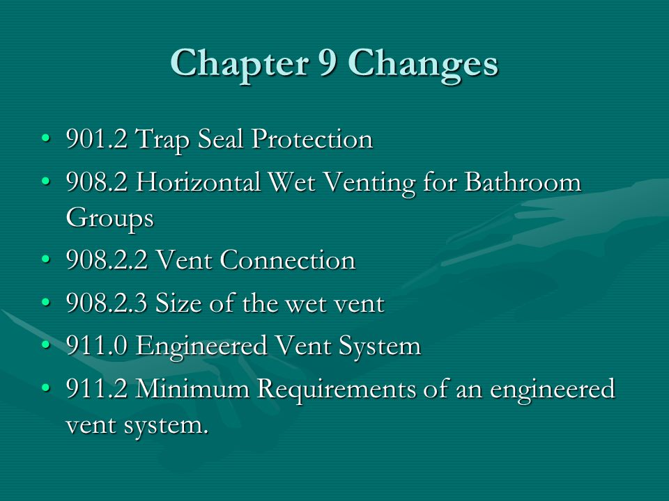 Chapter 9 Changes 901.2 Trap Seal Protection