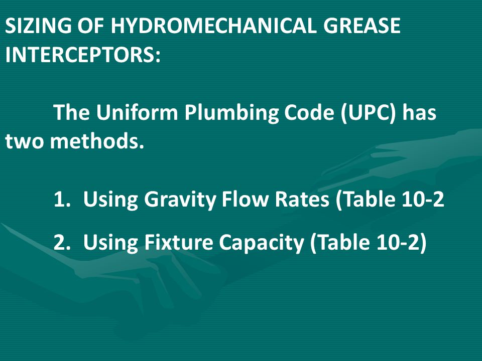 SIZING OF HYDROMECHANICAL GREASE INTERCEPTORS: