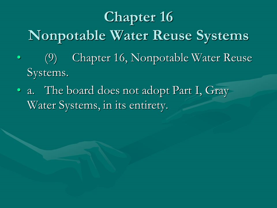 Chapter 16 Nonpotable Water Reuse Systems
