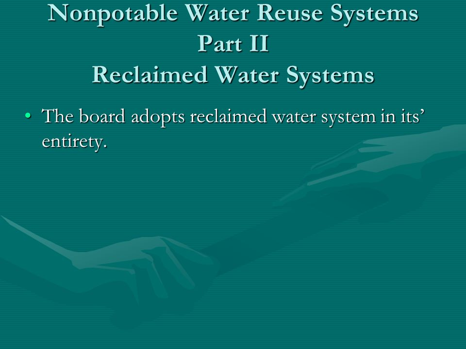 Chapter 16 Nonpotable Water Reuse Systems Part II Reclaimed Water Systems