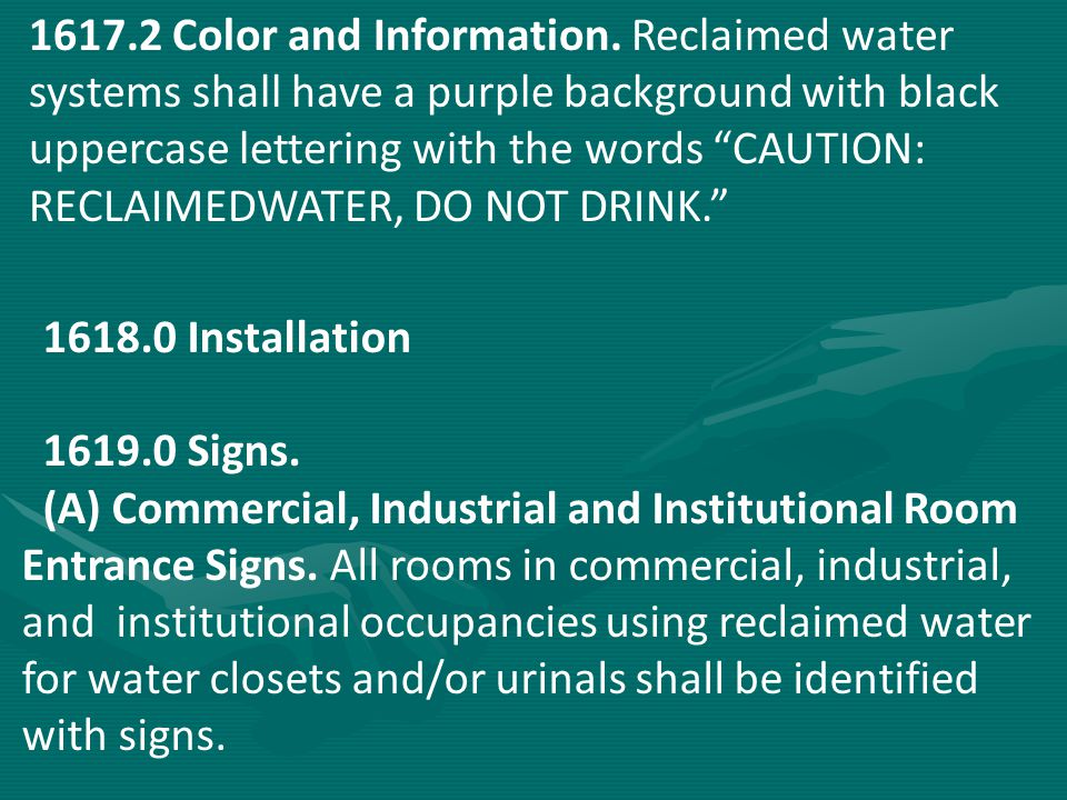 1617.2 Color and Information. Reclaimed water