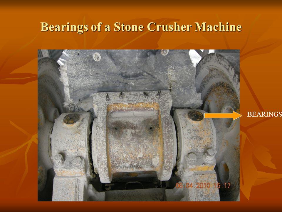 Bearings of a Stone Crusher Machine