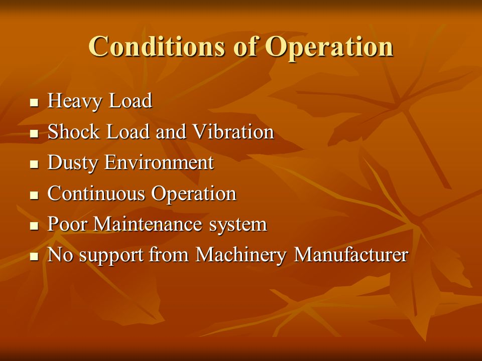 Conditions of Operation