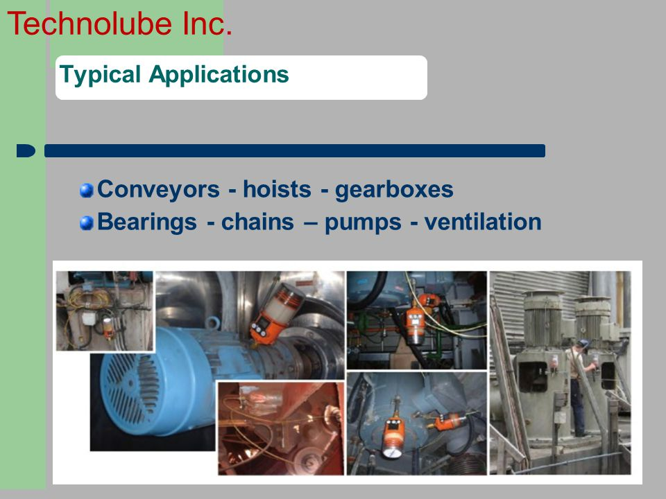 Conveyors - hoists - gearboxes Bearings - chains – pumps - ventilation