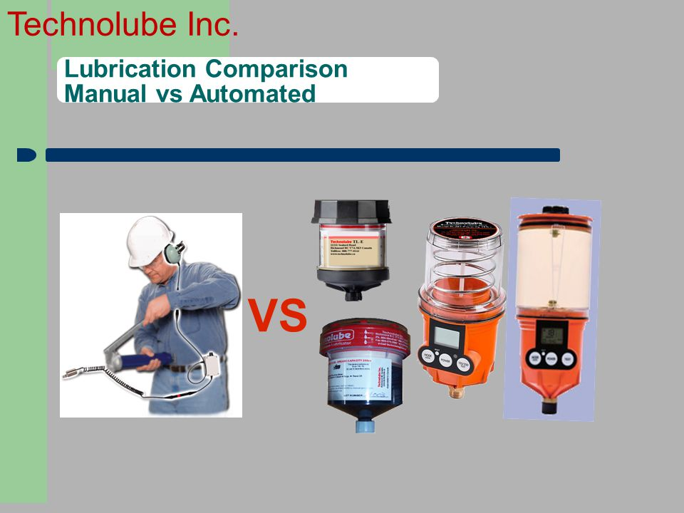 3 Lubrication Comparison Manual vs Automated VS