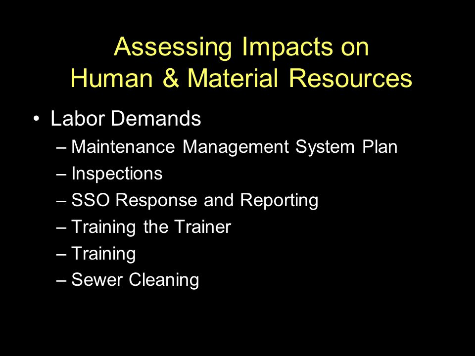 Assessing Impacts on Human & Material Resources