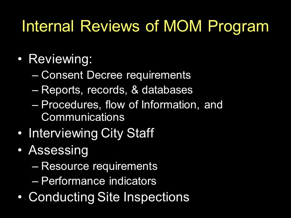 Internal Reviews of MOM Program