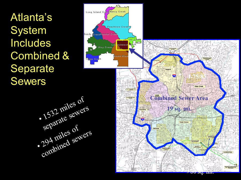 Atlanta's System Includes Combined & Separate Sewers