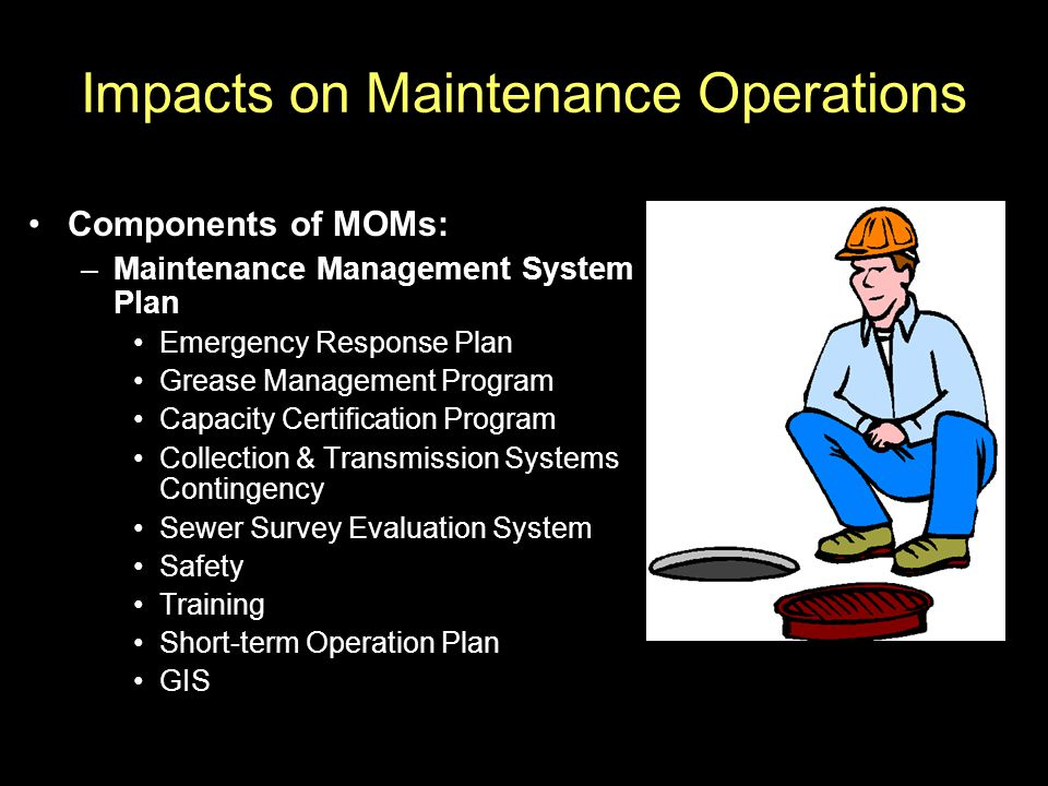 Impacts on Maintenance Operations