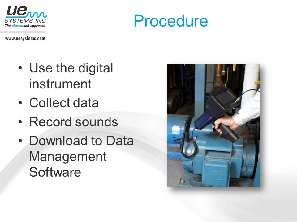 Procedure Use the digital instrument Collect data Record sounds