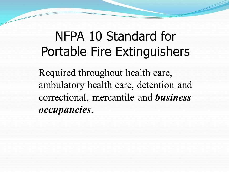 NFPA 10 Standard for Portable Fire Extinguishers