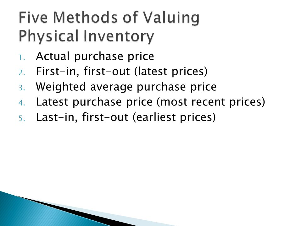 Five Methods of Valuing Physical Inventory
