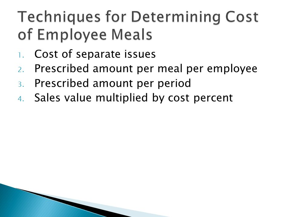 Techniques for Determining Cost of Employee Meals