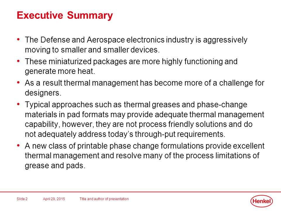Executive Summary The Defense and Aerospace electronics industry is aggressively moving to smaller and smaller devices.