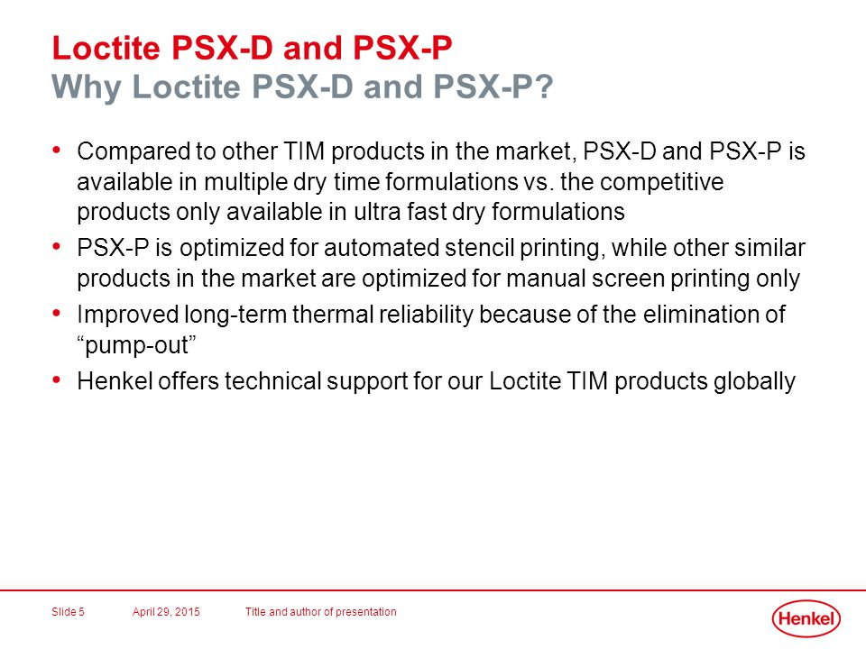 Loctite PSX-D and PSX-P Why Loctite PSX-D and PSX-P