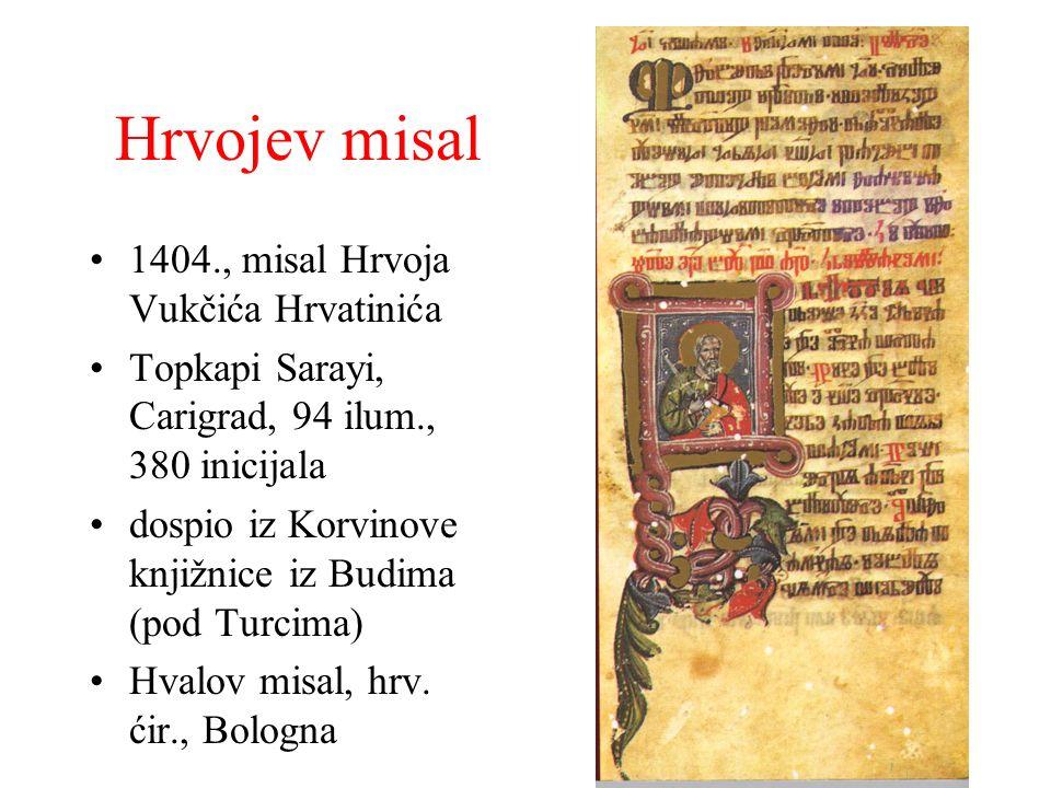 Hrvojev misal 1404., misal Hrvoja Vukčića Hrvatinića