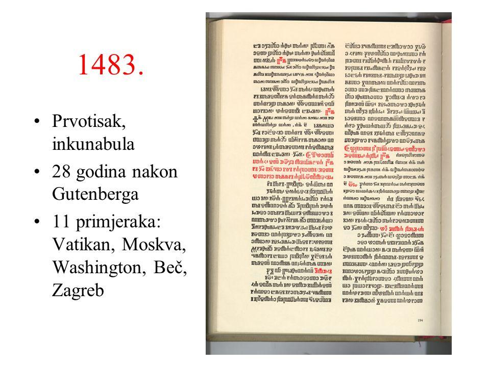 1483. Prvotisak, inkunabula 28 godina nakon Gutenberga
