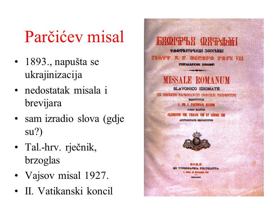 Parčićev misal 1893., napušta se ukrajinizacija