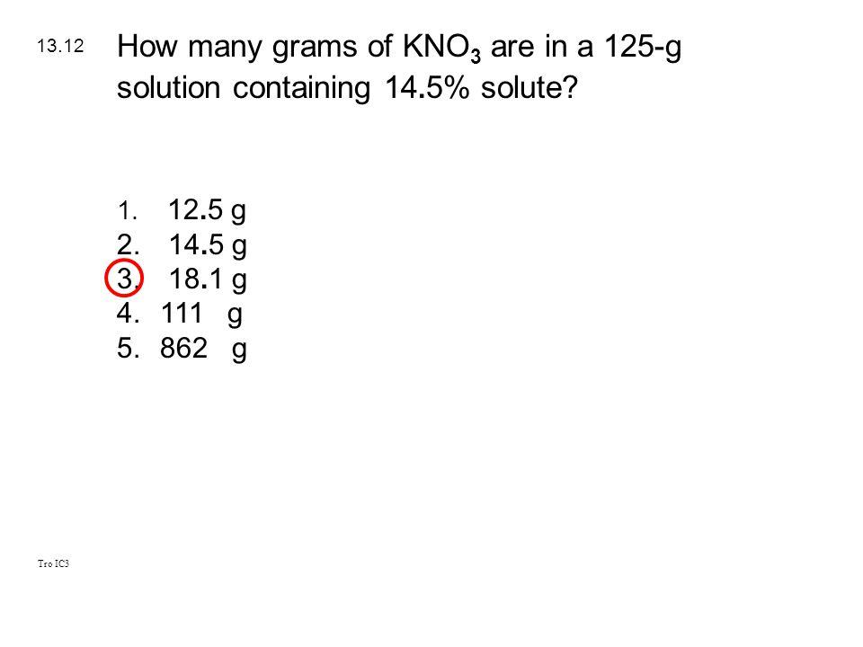 How many grams of KNO3 are in a 125-g solution containing 14.5% solute