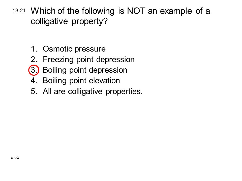 Which of the following is NOT an example of a colligative property