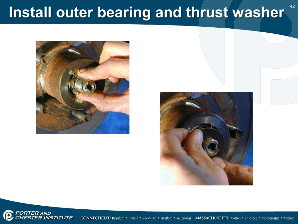 Install outer bearing and thrust washer