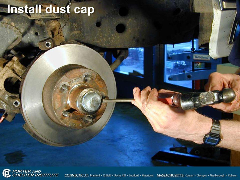 Install dust cap