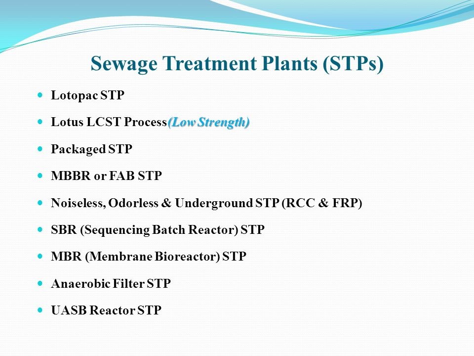 Sewage Treatment Plants (STPs)
