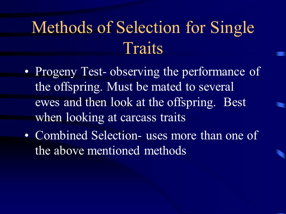 Methods of Selection for Single Traits