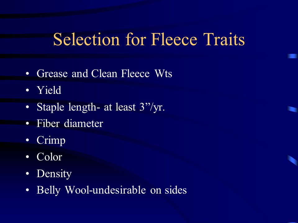 Selection for Fleece Traits
