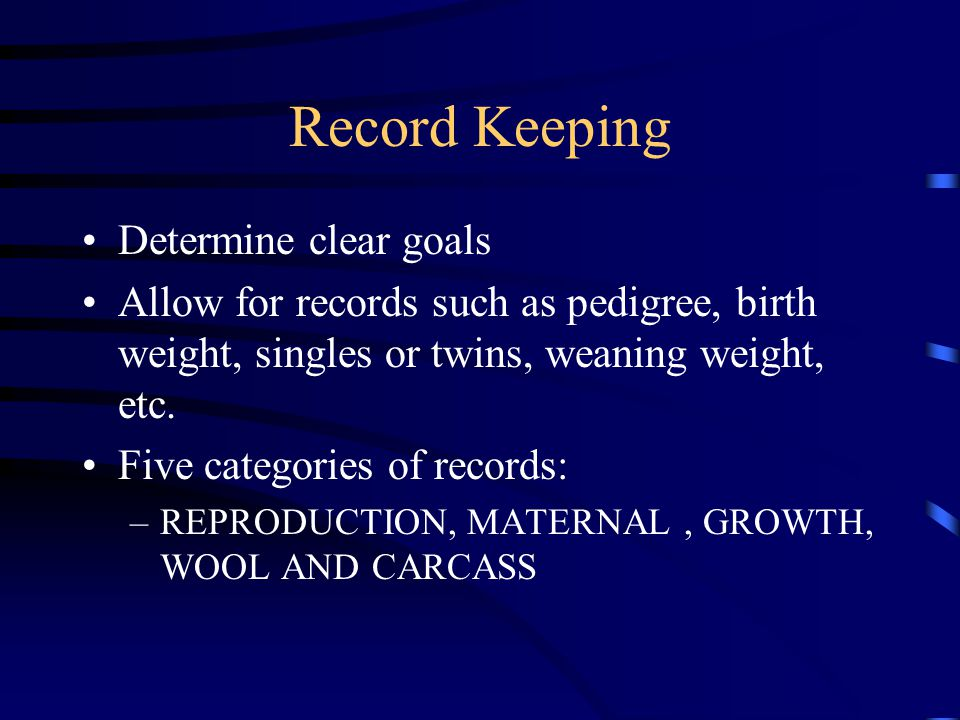 Record Keeping Determine clear goals