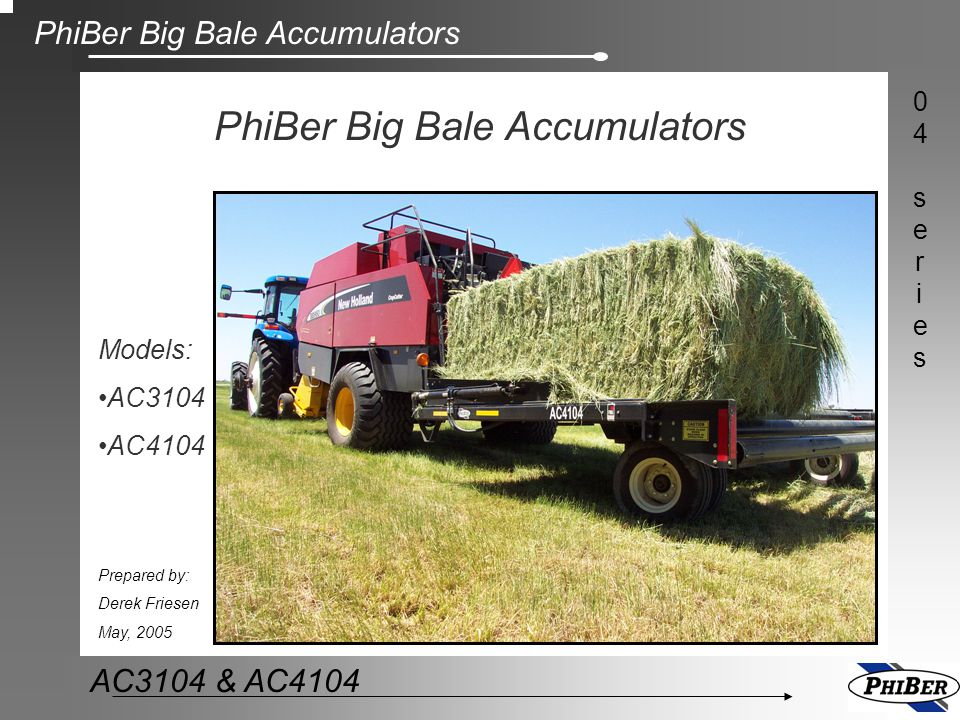 PhiBer Big Bale Accumulators