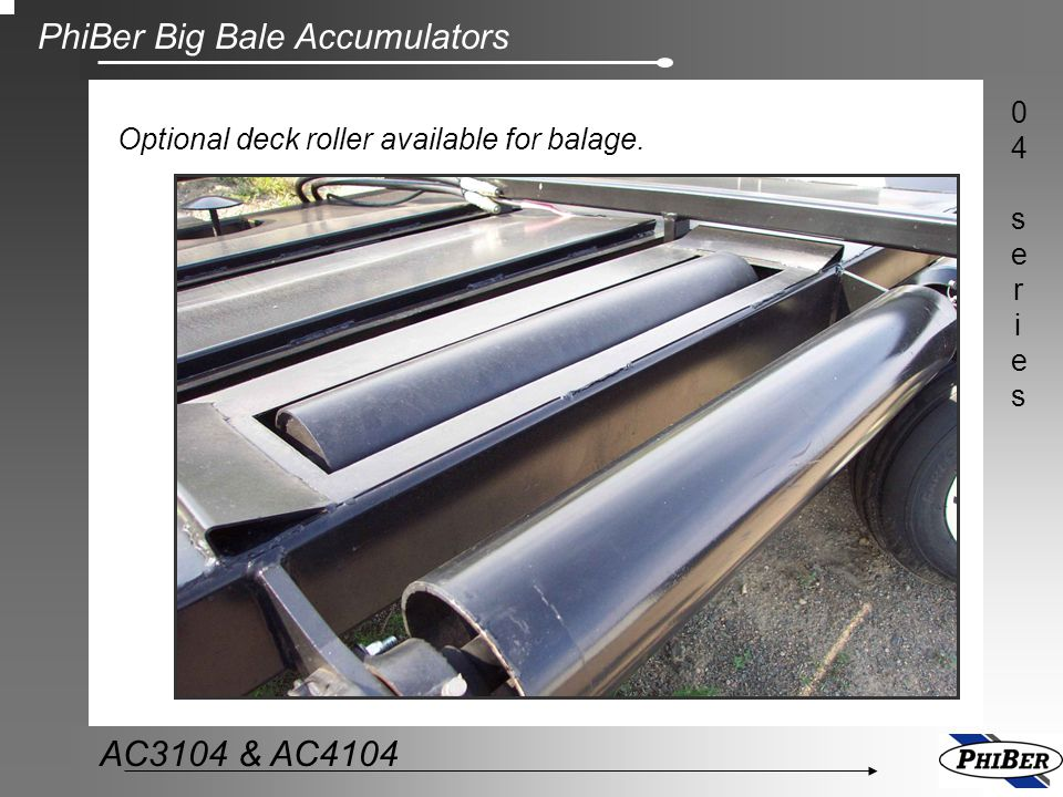 Optional deck roller available for balage.