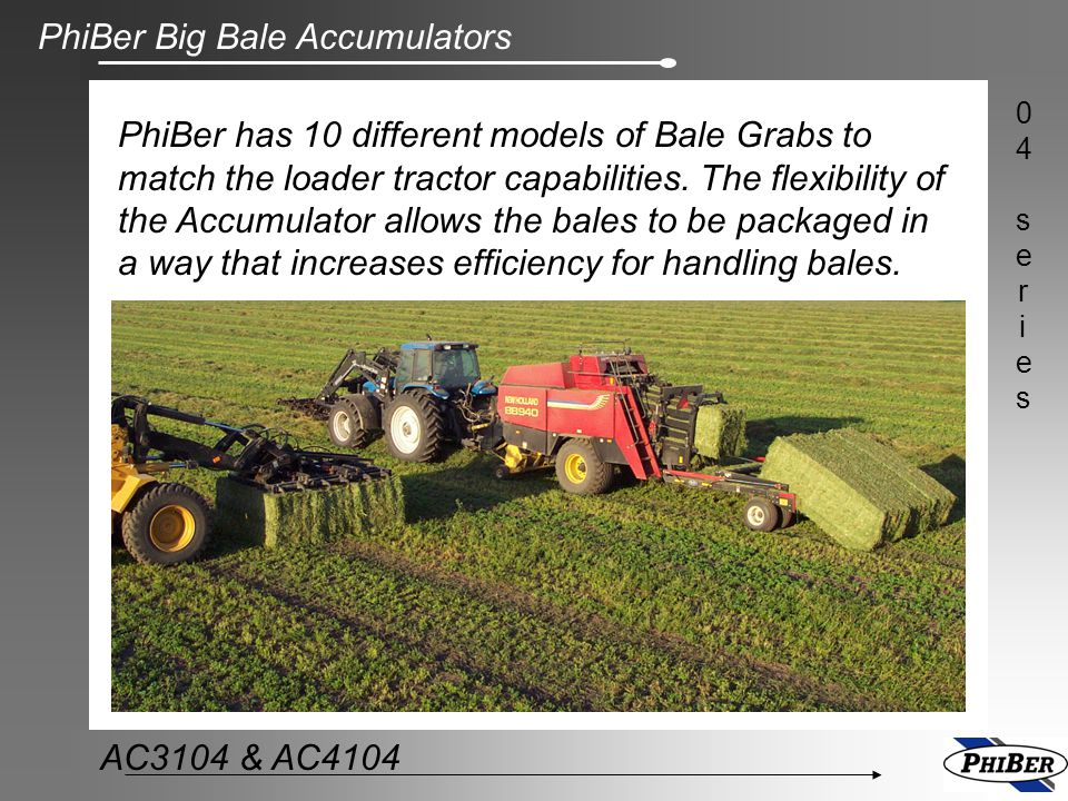 PhiBer has 10 different models of Bale Grabs to match the loader tractor capabilities.