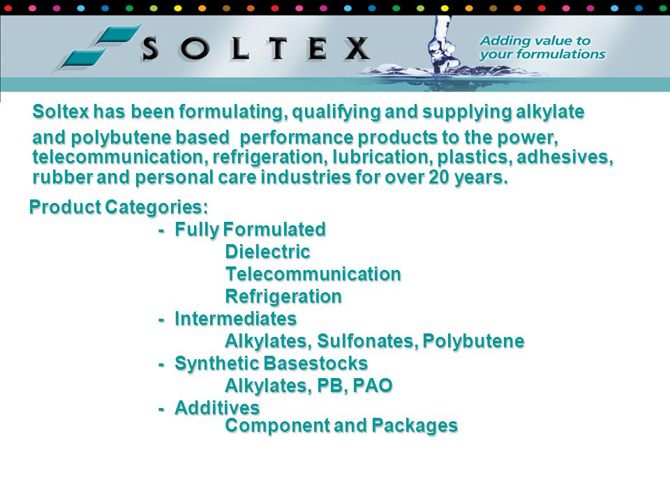 Soltex has been formulating, qualifying and supplying alkylate
