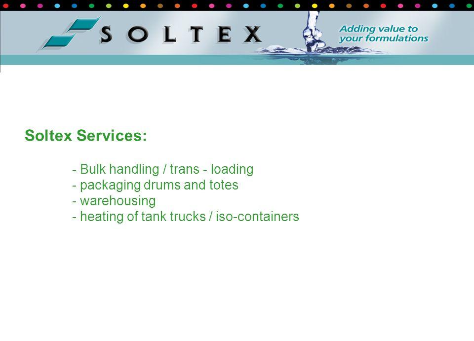 Soltex Services: - Bulk handling / trans - loading