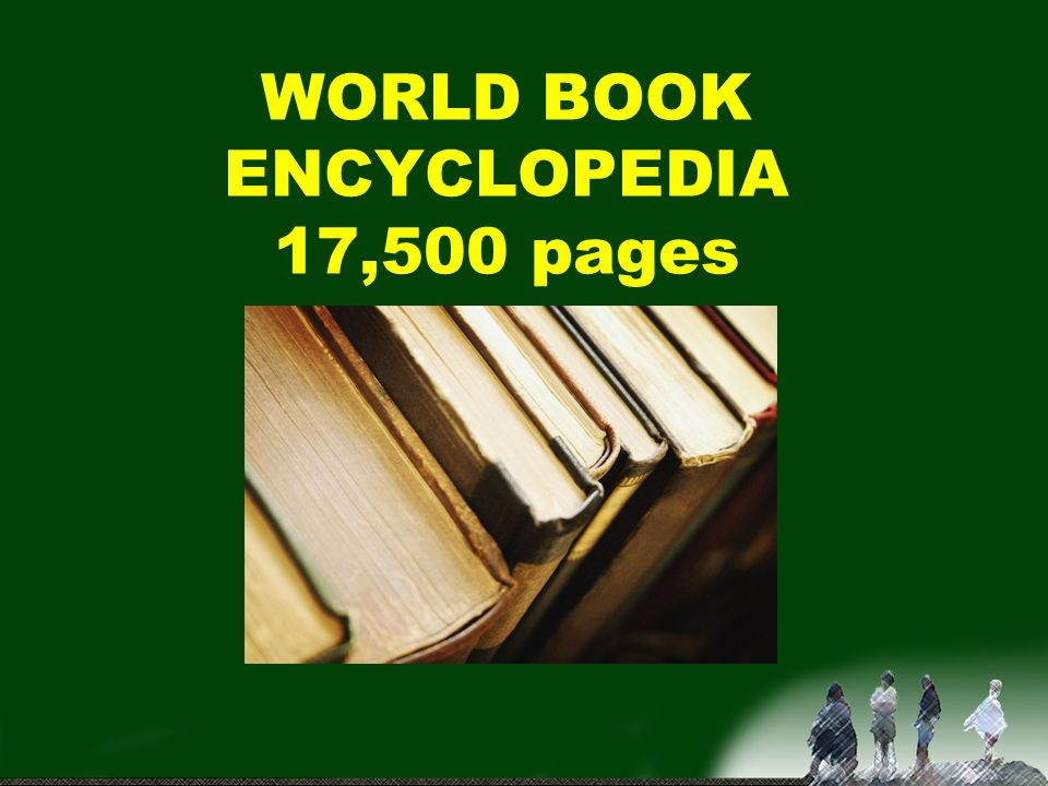 WORLD BOOK ENCYCLOPEDIA 17,500 pages