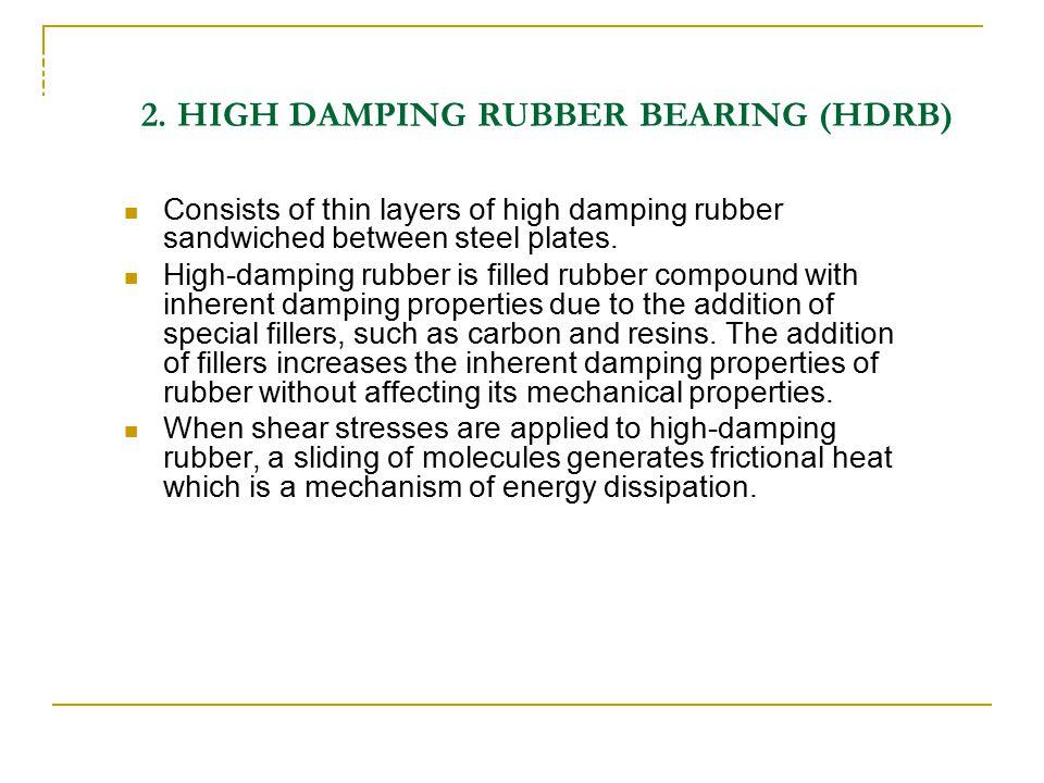 2. HIGH DAMPING RUBBER BEARING (HDRB)
