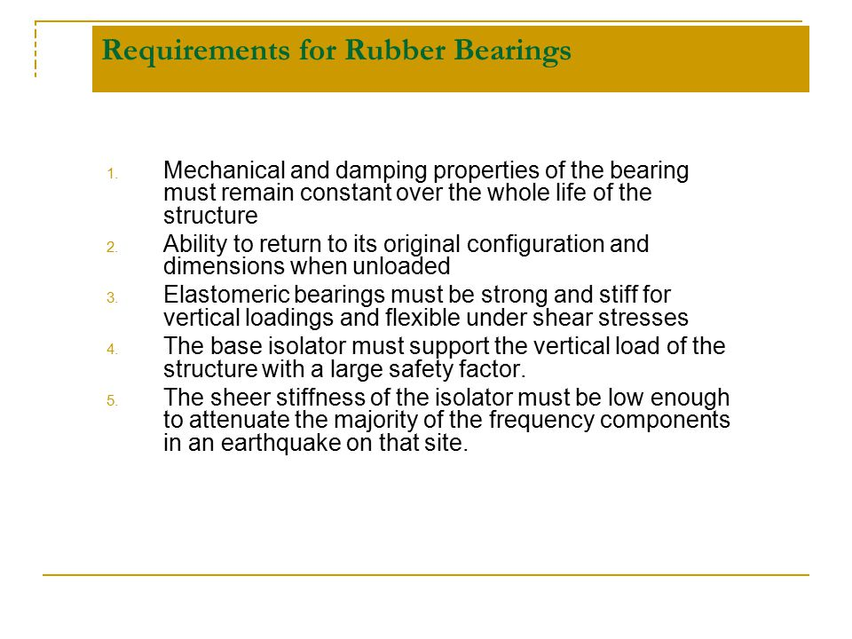 Requirements for Rubber Bearings
