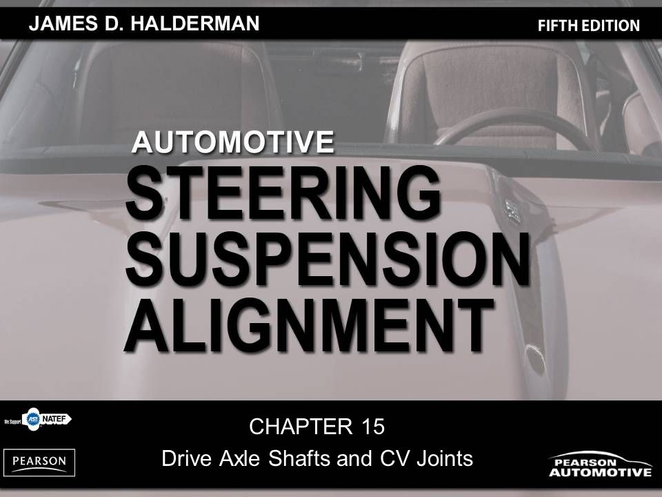 CHAPTER 15 Drive Axle Shafts and CV Joints